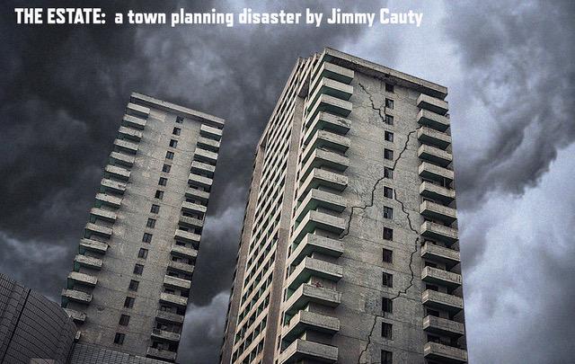 THE ESTATE 1 Jimmy Cauty