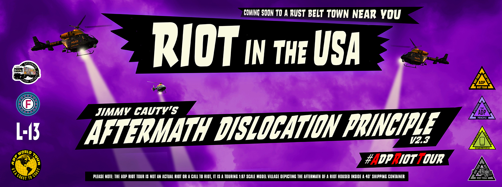 Jimmy Cauty World Riot Tour Riot In The USA banner