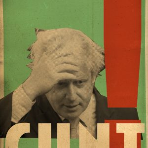Billy Childish Boris Johnson Cunt