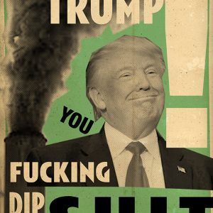 Billy Childish Oi Trump DIP_Shit_72dpi
