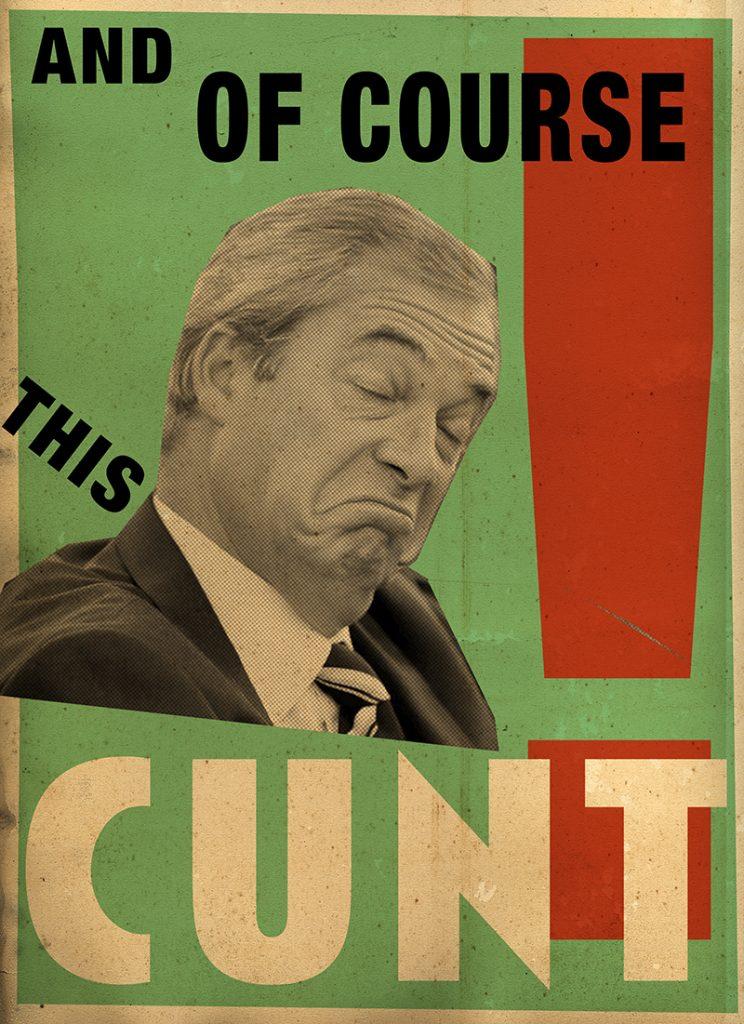 Billy Childish Nigel Farage Cunt