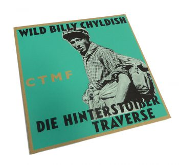 Billy Childish CTMF Die Hintertotsser Traverse 1